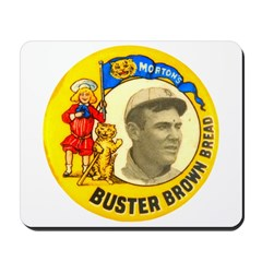 Buster Brown Bread #1 Mousepad