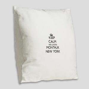 Keep calm we live in Montauk N Burlap Throw Pillow