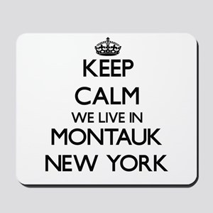 Keep calm we live in Montauk New York Mousepad