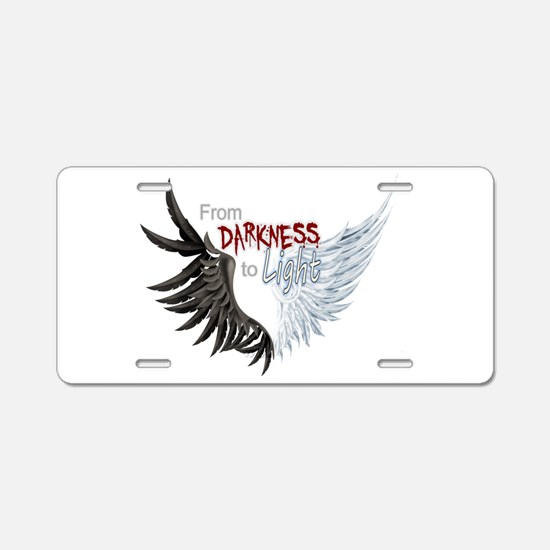 From Darkness To Light Aluminum License Plate