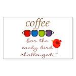 Coffee Early Bird Funny Sticker