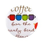 Coffee Early Bird Funny 3.5