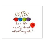 Coffee Early Bird Funny Posters