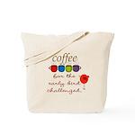 Coffee Early Bird Funny Tote Bag