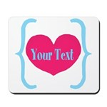 Personalizable Pink Turquoise Heart Mousepad