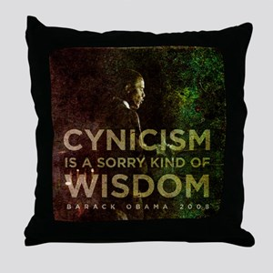 Cynicism is sorry wisdom Throw Pillow