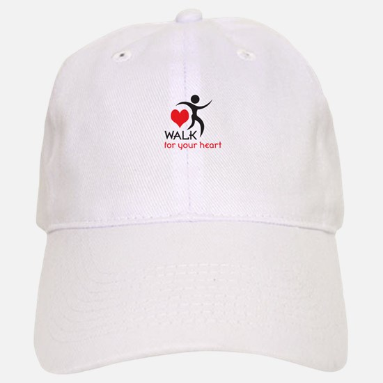 WALK FOR YOUR HEART Baseball Baseball Baseball Cap