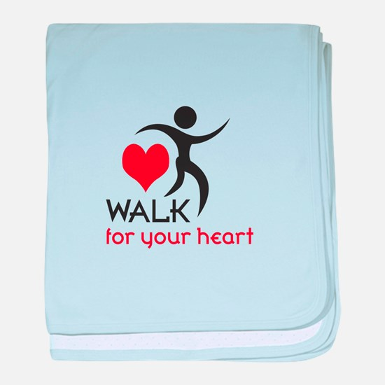 WALK FOR YOUR HEART baby blanket