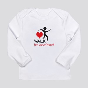WALK FOR YOUR HEART Long Sleeve T-Shirt