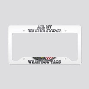 All My Heroes Wear Dog Tags License Plate Holder