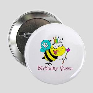 """Birthday Queen 2.25"""" Button"""