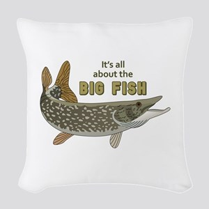 It's All About The Big Fish Woven Throw Pillow