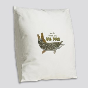 It's All About The Big Fish Burlap Throw Pillow