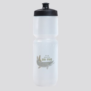 It's All About The Big Fish Sports Bottle