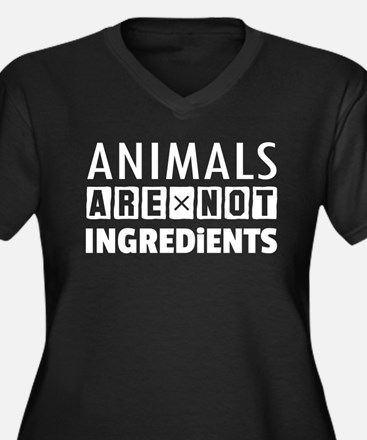 Animals Are Not Ingredients Plus Size T-Shirt