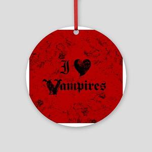 I Love Vampires Round Ornament
