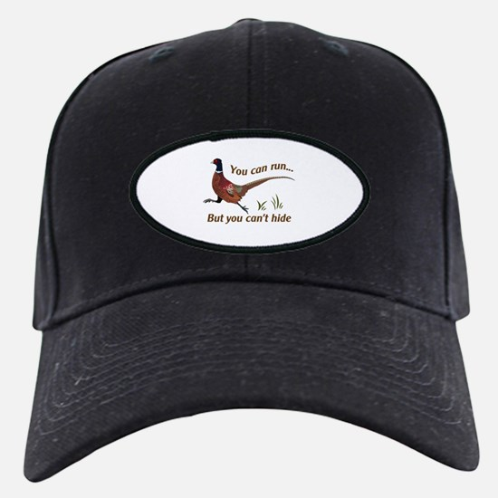You Can Run... But You Can't Hide Baseball Hat