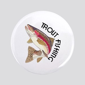 """Trout Fishing 3.5"""" Button"""