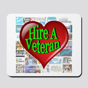 Trending Now Hire A Veteran Heart Mousepad