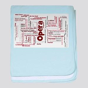 100 Greatest Operas of all time baby blanket