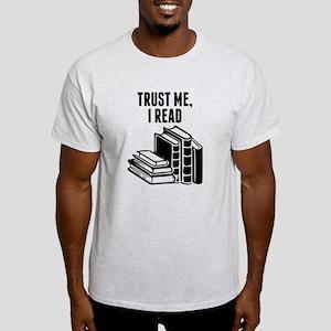 Trust Me I Read T-Shirt