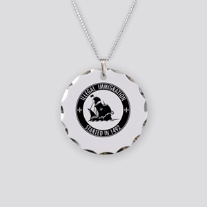 Illegal Immigration Started  Necklace Circle Charm