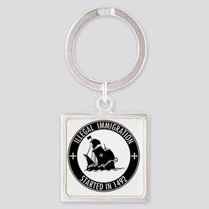 Illegal Immigration Started In 149 Square Keychain