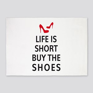 Life is short, buy the shoes 5'x7'Area Rug