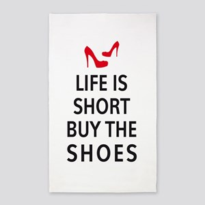Life is short, buy the shoes Area Rug
