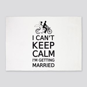 I can't keep calm, I'm getting married 5'x7'Area R