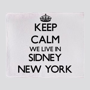 Keep calm we live in Sidney New York Throw Blanket