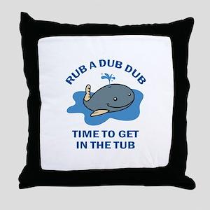 RUB A DUB Throw Pillow
