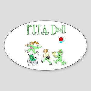 P.I.T.A. Drill Oval Sticker