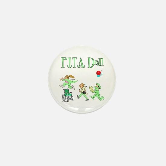 P.I.T.A. Drill Mini Button
