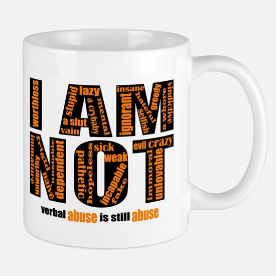 I AM NOT (verbal abuse) Mugs
