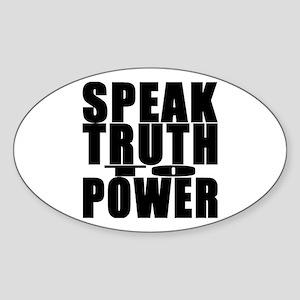Speak Truth to Power Oval Sticker