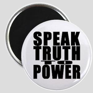 Speak Truth to Power Magnet