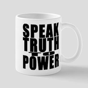 Speak Truth to Power Mug