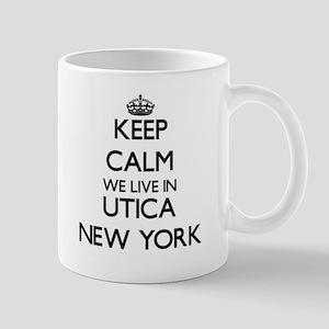 Keep calm we live in Utica New York Mugs