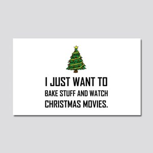 Bake Stuff Watch Christmas Movies Car Magnet 20 x