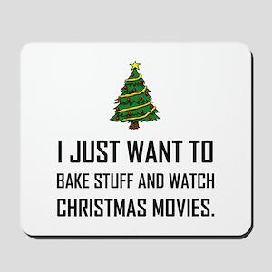 Bake Stuff Watch Christmas Movies Mousepad