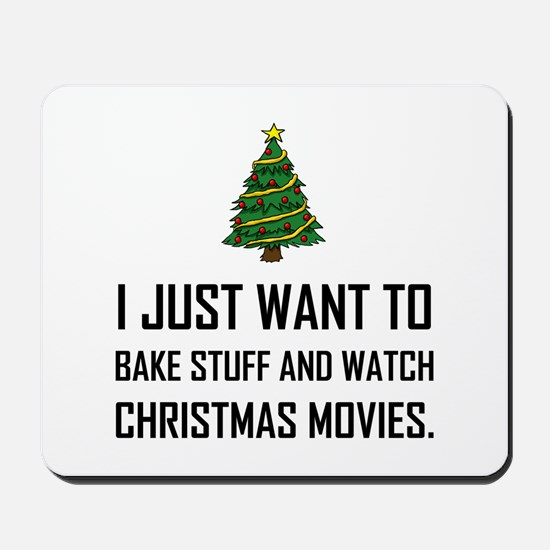 Bake Stuff Watch Christmas Movies Mousepad