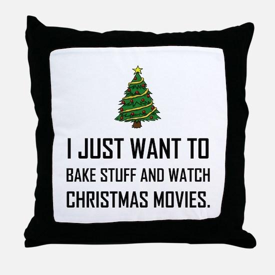 Bake Stuff Watch Christmas Movies Throw Pillow