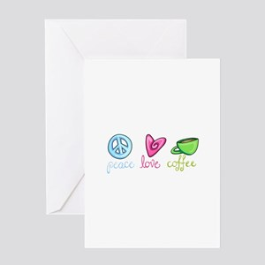 PEACE LOVE COFFEE Greeting Cards