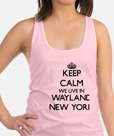 Keep calm we live in Wayland Ne Racerback Tank Top