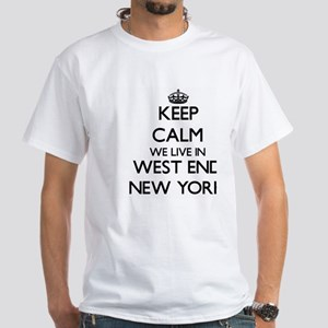 Keep calm we live in West End New York T-Shirt