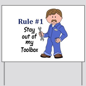 STAY OUT OF MY TOOLBOX Yard Sign