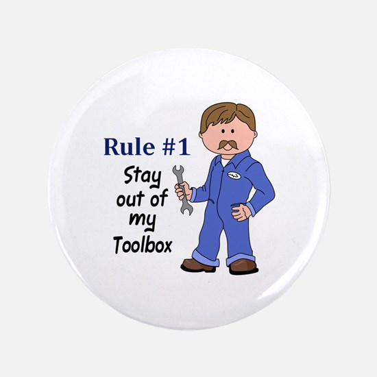 """STAY OUT OF MY TOOLBOX 3.5"""" Button"""