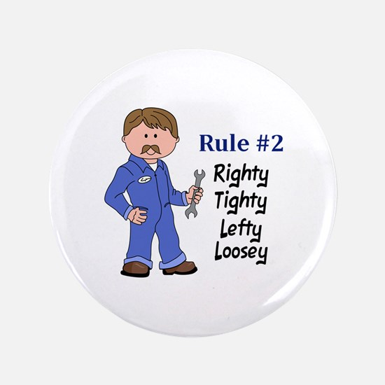 """RIGHTY TIGHTY 3.5"""" Button"""
