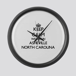 Keep calm we live in Asheville No Large Wall Clock